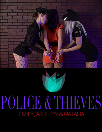 "Emily Bloom, Ashleyy & Natalia ""Police & Thieves"""