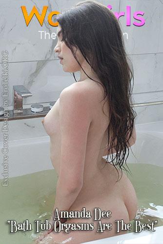 """Amanda Dee """"Bath Tub Orgasms Are The Best"""""""