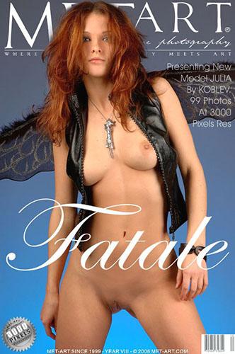 """Julia U """"Fatale"""""""