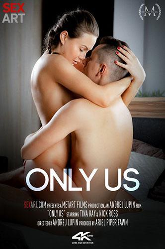 """Tina Kay """"Only Us"""""""