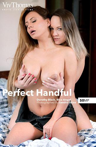 "Blue Angel & Dorothy Black ""Perfect Handful"""