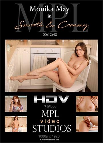 """Monika May """"Smooth & Creamy"""""""
