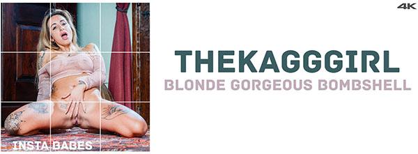 "TheKaGGGirl ""Blonde Gorgeous Bombshell"""