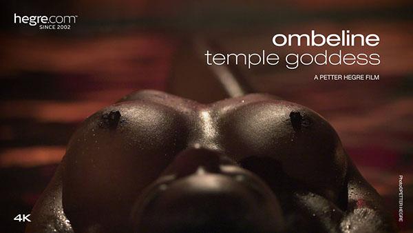 """Ombeline """"Temple Goddess"""""""