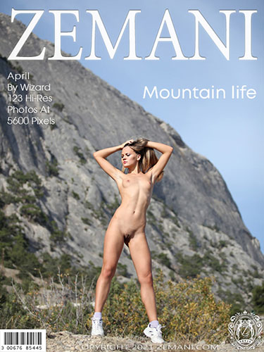 "April ""Mountain Life"""