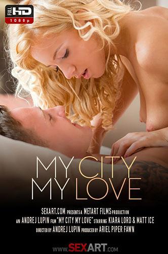 "Kiara Lord ""My City My Love"""