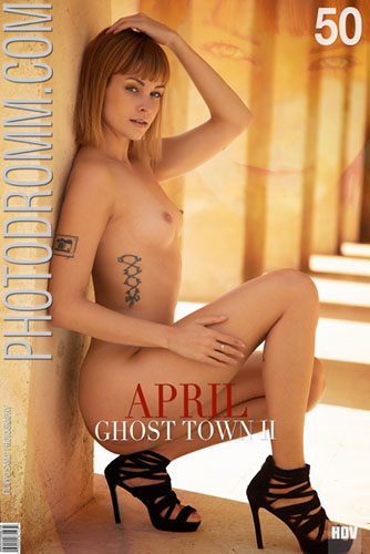 """April """"Ghost Town 2"""""""
