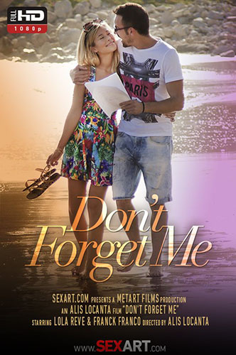 """Lola Reve """"Don't Forget Me"""""""