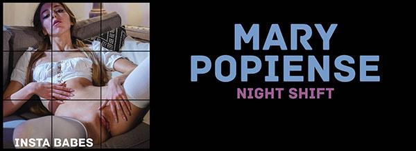 "Mary Popiense ""Night Shift"""