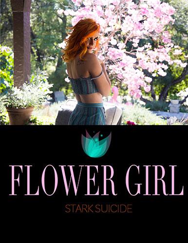 """Stark Suicide & Emily Bloom """"Flower Girl"""""""