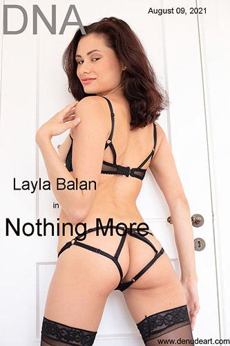 """Layla Balan """"Nothing More"""""""