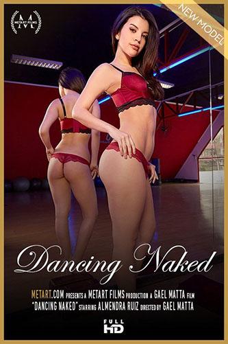 """Almendra Ruiz """"Dancing Naked"""""""