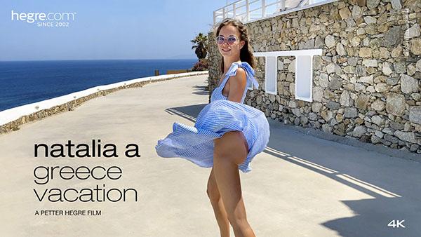 """Natalia A """"Greece Vacation"""""""