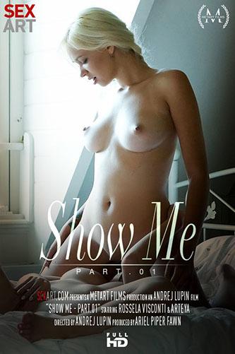 """Arteya """"Show Me Part 1"""""""