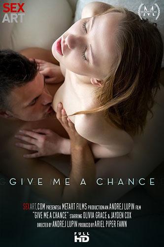 """Olivia Grace """"Give Me A Chance"""""""