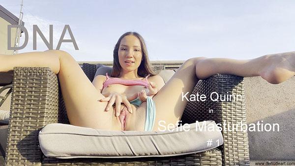 "Kate Quinn ""Selfie Masturbation"""