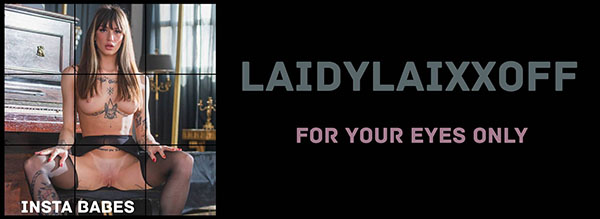 """Laidylaixxoff """"For Your Eyes Only"""""""
