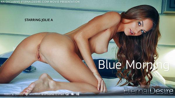 """Jolie A """"Blue Morning"""""""